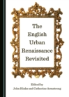 The English Urban Renaissance Revisited - eBook