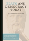 None Plato and Democracy Today : 20/20 Reith Lectures - eBook