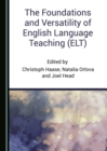 The Foundations and Versatility of English Language Teaching (ELT) - eBook