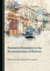 None Narrative Strategies in the Reconstruction of History - eBook