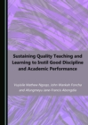 None Sustaining Quality Teaching and Learning to Instil Good Discipline and Academic Performance - eBook