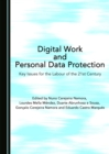 None Digital Work and Personal Data Protection : Key Issues for the Labour of the 21st Century - eBook