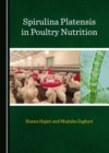 None Spirulina Platensis in Poultry Nutrition - eBook