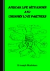 None African Life with Known and Unknown Love Partners - eBook