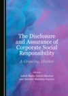 The Disclosure and Assurance of Corporate Social Responsibility : A Growing Market - eBook