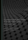 None Economic Gaps and Crises in South-East Europe : Present and Past - eBook