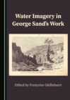 None Water Imagery in George Sand's Work - eBook