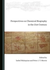 None Perspectives on Chemical Biography in the 21st Century - eBook