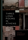 None Three Long Poems in Athens : ErA mA  GA -Perama-Kleftiko - eBook