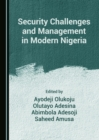 None Security Challenges and Management in Modern Nigeria - eBook