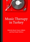 None Music Therapy in Turkey - eBook