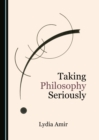 None Taking Philosophy Seriously - eBook