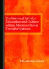 None Professional Artistic Education and Culture within Modern Global Transformations - eBook