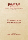 None Hylomorphism and Mereology : Proceedings of the Society for Medieval Logic and Metaphysics Volume 15 - eBook