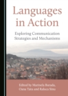 None Languages in Action : Exploring Communication Strategies and Mechanisms - eBook