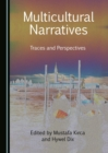 None Multicultural Narratives : Traces and Perspectives - eBook
