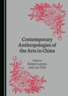 None Contemporary Anthropologies of the Arts in China - eBook