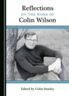 None Reflections on the Work of Colin Wilson - eBook