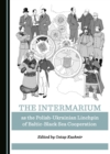 The Intermarium as the Polish-Ukrainian Linchpin of Baltic-Black Sea Cooperation - eBook