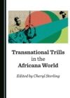 None Transnational Trills in the Africana World - eBook