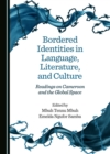 None Bordered Identities in Language, Literature, and Culture : Readings on Cameroon and the Global Space - eBook