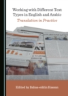 None Working with Different Text Types in English and Arabic : Translation in Practice - eBook