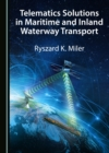 None Telematics Solutions in Maritime and Inland Waterway Transport - eBook
