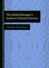 The Global Manager's Guide to Cultural Literacy - eBook