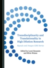 None Transdisciplinarity and Translationality in High Dilution Research : Signals and Images GIRI Series - eBook