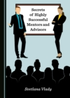 None Secrets of Highly Successful Mentors and Advisors - eBook
