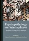 None Psychopathology and Atmospheres : Neither Inside nor Outside - eBook