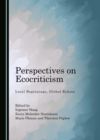 None Perspectives on Ecocriticism : Local Beginnings, Global Echoes - eBook