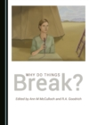 None Why Do Things Break? - eBook