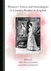 None Women's Voices and Genealogies in Literary Studies in English - eBook