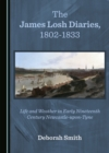 The James Losh Diaries, 1802-1833 : Life and Weather in Early Nineteenth Century Newcastle-upon-Tyne - eBook