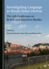 None Investigating Language as Social (Inter-)Action : The 15th Conference on British and American Studies - eBook