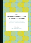 The Internationalization of High-Tech Firms : Patterns, Innovation and Research and Development - eBook