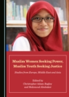 None Muslim Women Seeking Power, Muslim Youth Seeking Justice : Studies from Europe, Middle East and Asia - eBook