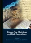 None Iberian New Christians and Their Descendants - eBook