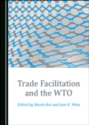 None Trade Facilitation and the WTO - eBook