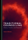 None Traditional Counselling : Theory, Practice and Research - eBook