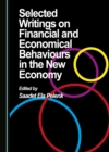 None Selected Writings on Financial and Economical Behaviours in the New Economy - eBook