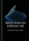 None Reflections on Everyday Life - eBook