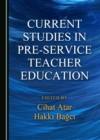 None Current Studies in Pre-service Teacher Education - eBook