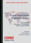None Legal Issues in the Digital Economy : The Impact of Disruptive Technologies in the Labour Market - eBook