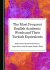 The Most Frequent English Academic Words and Their Turkish Equivalents - eBook