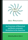 None Overview of Historical and Socio-economic Evolution in the Americas - eBook
