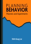 None Planning Behavior : Theories and Experiments - eBook