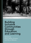 None Building Inclusive Communities through Education and Learning - eBook