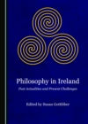 None Philosophy in Ireland : Past Actualities and Present Challenges - eBook